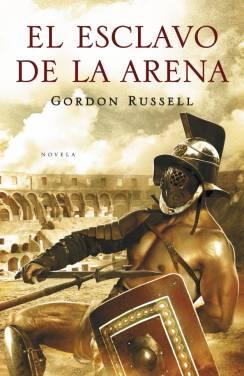 El esclavo de la arena - Gordon Russell [DOC | PDF | Español | 2.76 MB]