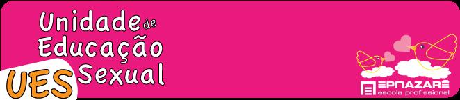 Unidade de Educação Sexual - EPN