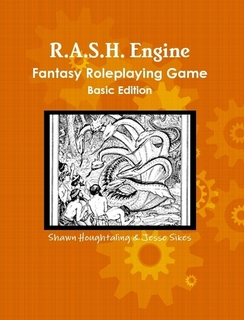 The R.A.S.H. Engine Fantasy Roleplaying Game cover. Click here for more information!