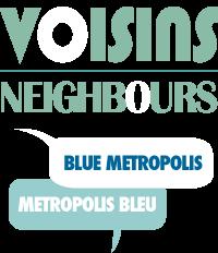 Voisins / Neighbours