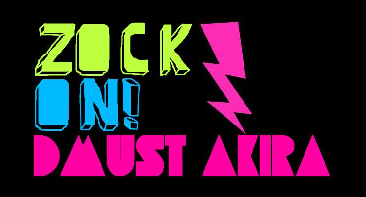 Zock! on Dmust Akira Blog
