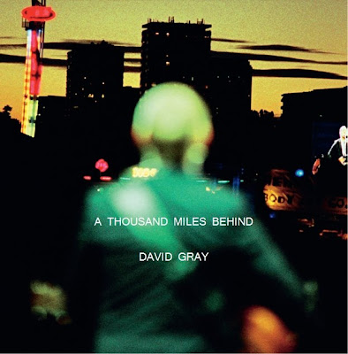 David Gray - A Thousand Miles Behind