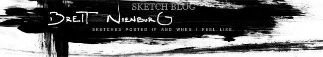 Brett Nienburg Sketch Blog