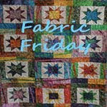 Fabric Friday
