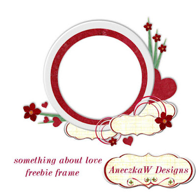 Love Picture Frame on Aneczkaw Designs  Something About Love    And Freebie Frame
