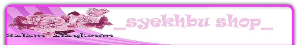 _syekhbu shop _
