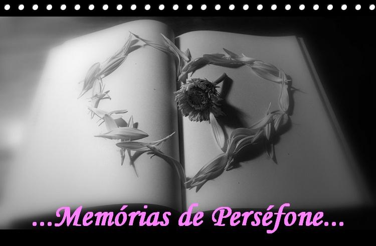MEMÓRIAS DE PERSÉFONE