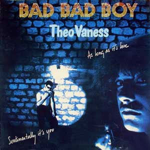 Theo Vaness Bad Bad Boy