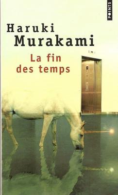 La fin des temps Murakami+-+la+fin+des+temps
