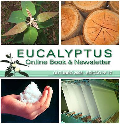 Eucalyptus Online Book and Newsletter, October 2008, by Celso Foelkel / Eucalyptus Wisdom from Brazil / Boletín Online Eucalipto, Octubre 2008, por Celso Foelkel / Sabiduría eucalíptica desde Brasil