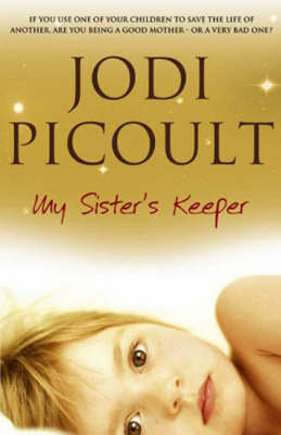 my sister keeper by jodi picoult All about reviews: my sister's keeper by jodi picoult librarything is a cataloging and social networking site for booklovers.