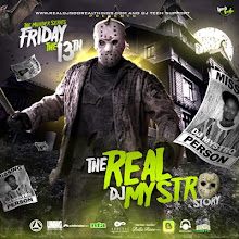 FRIDAY THE 13TH - PART1 - THE REAL DJ MYSTRO STORY