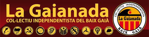 La Gaianada - Col·lectiu independentista del Baix Gaià
