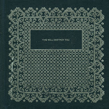 THIS WILL DESTROY YOU - This Will Destroy You (2008)