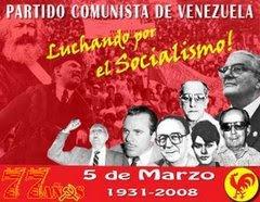 77 AÑOS DEL PCV 77 AÑOS DE LUCHA POR EL SOCIALISMO :::LUCHA POR LA CREACION DEL PODER POPULAR !!!