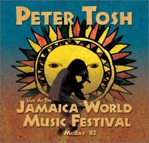 Peter+Tosh+-+Live+At+The+Jamaica+World+Music+Festival