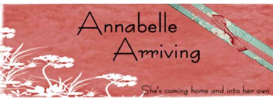 Annabelle Arriving