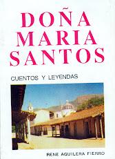 DOÑA MARÍA SANTOS (Cuentos y Leyendas)