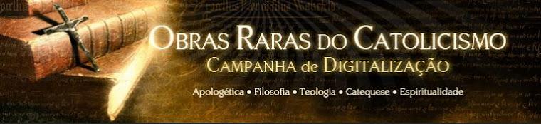 Campanha das Obras Raras do Catolicismo