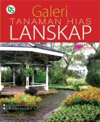 Buku taman] &;galeri tanaman hias lanskap&;