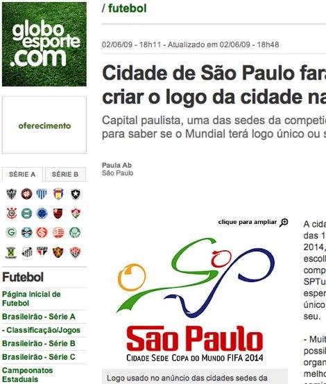 [globoesportecom-futebol-noticias-cidade-de-sao-paulo-fara-concurso-para-criar-o-logo-da-cidade-na-copa-de-2014.jpg]