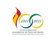 CENTENÁRIO DAS ASSEMBLÉIAS DE DEUS NO BRASIL