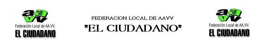 """Federación Local de AAVV de Toledo """"EL CIUDADANO"""""""