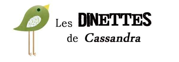 Les dinettes de Cassandra