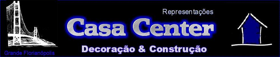 CASA CENTER