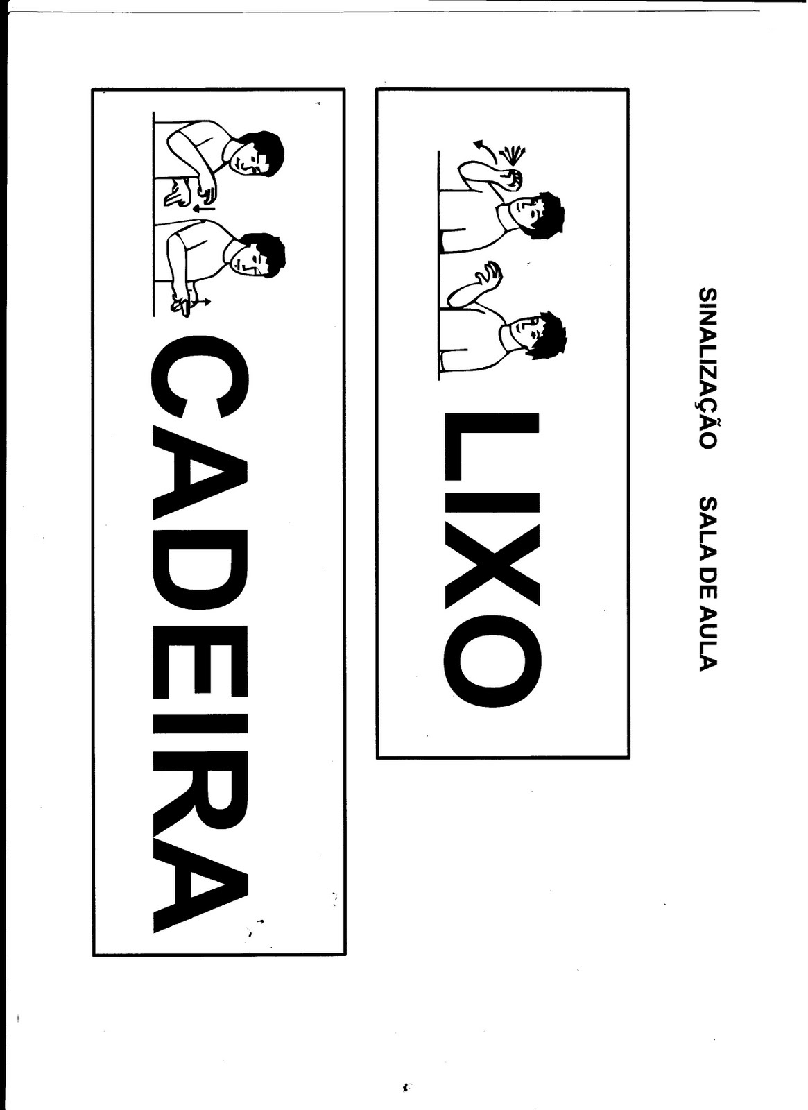 Viva a inclusão!: Sinalização da sala de aula em LIBRAS #666666 1165 1600