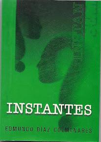 INSTANTES -  Reflexiones sobre la vida