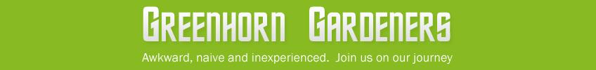 Greenhorn Gardeners