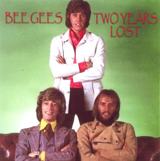 Bee Gees - Two Years Lost