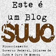 Este é um blog Sujo