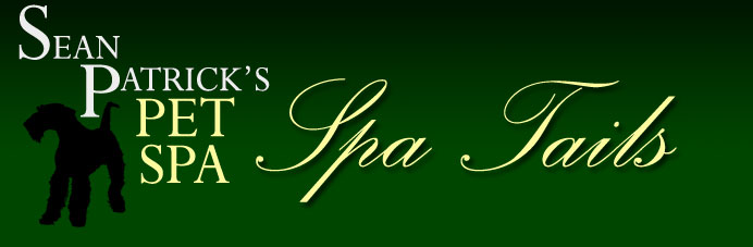 Spa Tails: The Official Sean Patrick's Pet Spa Blog