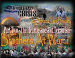 Part Two Brothers at War - The Heartlessness of Terrorism