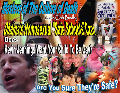 "Masters of The Culture of Death -  Obama's Homosexual ""Safe Schools Czar"