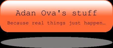 Adan Ova's stuff