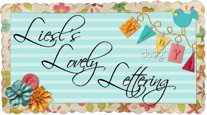 Liesl's Lovely lettering