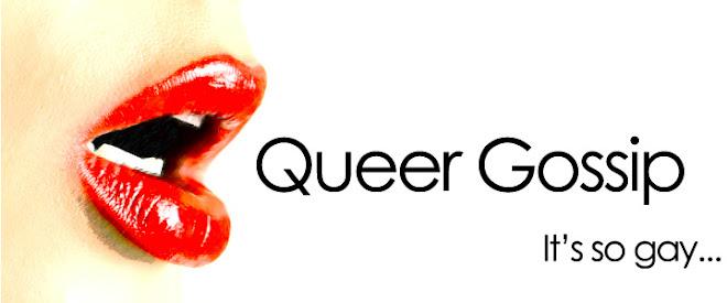 Queer Gossip