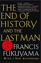 End of History by Francis Fukuyama