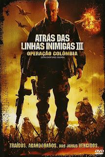 Atrás das Linha Inimigas 3 - Operação Colômbia (Dual Audio) DVDRip