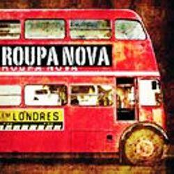 Roupa Nova - Em Londres 2009