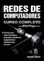 Redes de Computadores - Gabriel Torres  (Curso Completo)