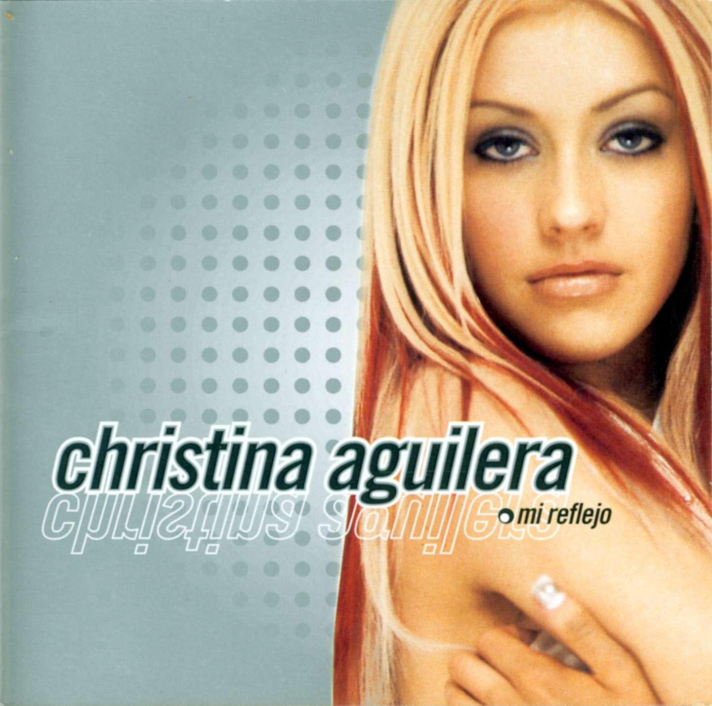 http://1.bp.blogspot.com/_4L2yQqwaWe8/TSIMXxZNNNI/AAAAAAAAAd0/xcVm4qlEiSg/s1600/christina_aguilera_-_mi_reflejo-front.jpg