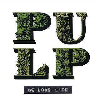 Pulp - (2001) We Love Life