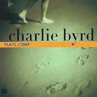 Charlie Byrd - (2002) Charlie Byrd Plays Jobim