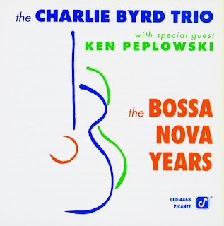 Charlie Byrd - (1991) The Bossa Nova Years (With Ken Peplowski)