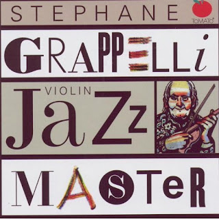 Stephane Grappelli - (2005) Violin Jazz Master