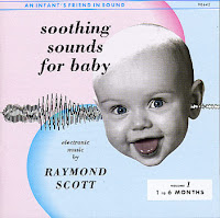 Raymond Scott - (1963)  Soothing Sounds For Baby Vol. 1 (0 - 6 Months)